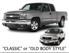 Shows the 2007 Chevy Silverado Classic or Old Body-style